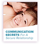 Communications Secrets for a Secure Relationship
